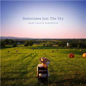 Download Mary Chapin Carpenter - Sometimes Just the Sky Mp3 2018 320kbps