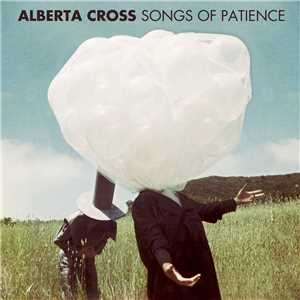 Download Alberta Cross-Songs Of Patience 320Kbit DMT 2012 mp3