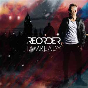 Download Reorder - Iamready Mp3, 320 Kbps 2018